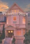 In the Victorian Style - Randolph Delehanty, Richard Sexton