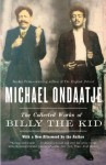The Collected Works of Billy the Kid (Vintage International) - Michael Ondaatje