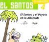 """El Santos y el Peyote en la Atlantida - Jose Ignacio Solorzano Perez (JIS), José Ignacio Solorzano """"Jis"""""""