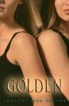 Golden - Jennifer Lynn Barnes, Ulrike Nolte