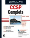 Ccsp Complete Study Guide: Exams 642-501, 642-511, 642-521, 642-531, 642-541 - Todd Lammle, Wade Edwards, Tom Lancaster, Justin Menga, Eric Quinn, Jason Rohm, Carl Timm, Bryant Tow