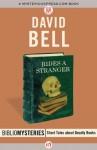 Rides a Stranger (Bibliomysteries) - David J. Bell