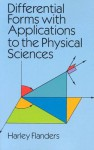 Differential Forms with Applications to the Physical Sciences - Harley Flanders