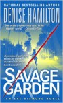 Savage Garden: A Novel - Denise Hamilton