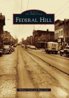 Federal Hill - William Clark, Maria Sosa, Bob Clark