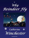 Why Reindeer Fly - Catherine Winchester