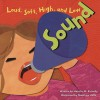 Sound: Loud, Soft, High, and Low (Amazing Science) - Natalie M. Rosinsky