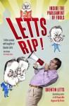 Letts Rip! - Quentin Letts
