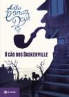 O Cão dos Baskerville - Maria Luiza X. de A. Borges, Arthur Conan Doyle