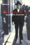 Poesia: Alberto Caeiro - Fernando Pessoa, Alberto Caeiro