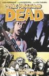 The Walking Dead, Vol. 11: Fear the Hunters - Robert Kirkman, Charlie Adlard, Cliff Rathburn