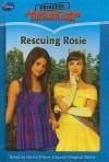 Rescuing Rosie - Lara Bergen, David Morgasen, Annie DeYoung