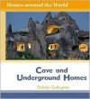 Cave and Underground Homes - Debbie Gallagher