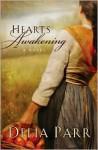 Hearts Awakening - Delia Parr