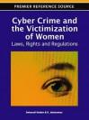 Cyber Crime and the Victimization of Women - Debarati Halder, K Jaishankar
