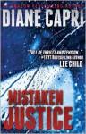 Mistaken Justice - Diane Capri