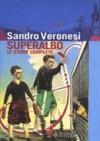 Superalbo: Le storie complete - Sandro Veronesi