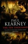 The Ten Thousand (The Macht #1) - Paul Kearney