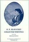 H.P.B. Collected Writings, 14 (Miscellaneous) - Boris De Zirkoff, Helena Petrovna Blavatsky