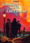 The Nonborn King & The Adversary - Julian May, Stephen Fabian