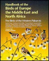 Handbook of the Birds of Europe, the Middle East, and North Africa: The Birds of the Western Palearctic Volume VIII: Crows to Finches - Stanley Cramp, Christopher M. Perrins, Duncan J. Brooks