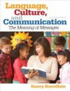 Language, Culture, and Communication Plus Mysearchlab with Etext -- Access Card Package - Nancy Bonvillain
