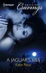 A Jaguar's Kiss - Katie Reus