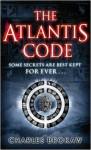 The Atlantis Code - Charles Brokaw