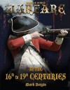 Warfare in the 16th to 19th Centuries. Written and Illustrated by Mark Bergin - Mark Bergin