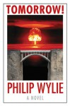 Tomorrow! - Philip Wylie