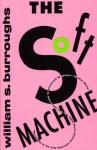 The Soft Machine - William S. Burroughs, Brett McLaughlin