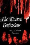 The Kindred Confessions - BellaDonna Drakul