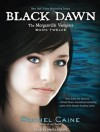 Black Dawn - Rachel Caine, Angela Dawe