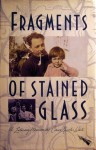 Fragments of Stained Glass - Claire Nicolas White