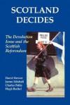 Scotland Decides - David Denver, James Mitchell, Charles Pattie