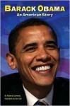 Barack Obama: An American Story: An American Story - Roberta Edwards, Ken Call