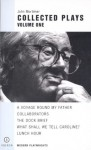 Collected Plays Volume One - John Mortimer
