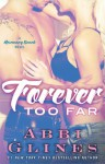 Forever Too Far - Abbi Glines