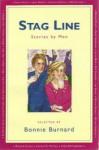 Stag Line: Stories by Men - Bonnie Burnard