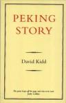 Peking Story - David Kidd
