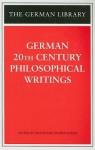 German 20th Century Philosophical Writings - Wolfgang Schirmacher