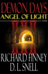 DEMON DAYS - Angel of Light (Book #3) - Richard Finney, D.L. Snell