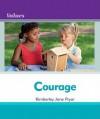 Courage Courage - Kimberley Jane Pryor, Debbie Gallagher
