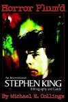 Horror Plum'd: International Stephen King Bibliography and Guide 1960-2000 - Michael R. Collings, Stephen King