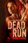 Dead Run - Vanessa Booke