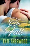 The Fall - Kate Sherwood