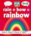 Rain+bow=rainbow - Amanda Rondeau