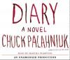 Diary - Chuck Palahniuk, Martha Plimpton