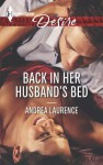 Back in Her Husband's Bed (Mills & Boon Desire) - Andrea Laurence