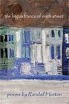 The Lingua Franca Of Ninth Street - Randall Horton